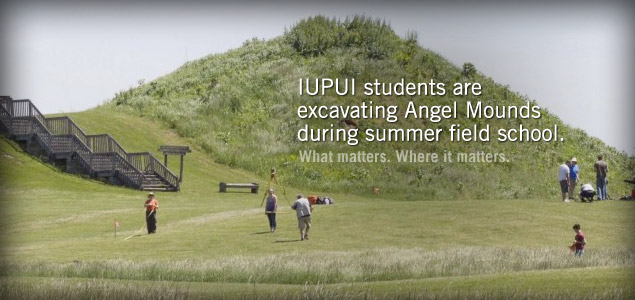 IUPUI students are  excavating Angel Mounds during summer field school.