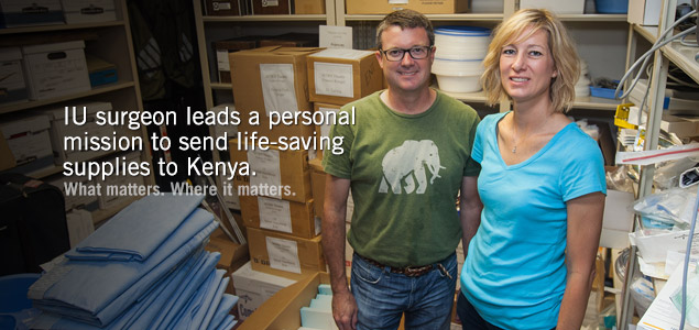 IU surgeon leads a personal mission to send life-saving supplies to Kenya.