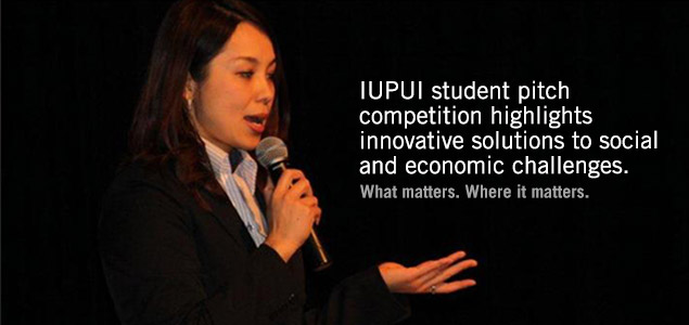 IUPUI student pitch competition highlights innovative solutions to social and economic challenges.