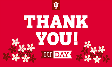 The words 'Thank you!' with an IU trident, an IU Day flag, and flowers.